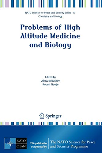 9781402062995: Problems of High Altitude Medicine and Biology (NATO Science for Peace and Security Series A: Chemistry and Biology)