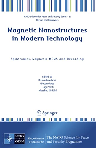 9781402063367: Magnetic Nanostructures in Modern Technology: Spintronics, Magnetic MEMS and Recording (NATO Science for Peace and Security Series B: Physics and Biophysics)