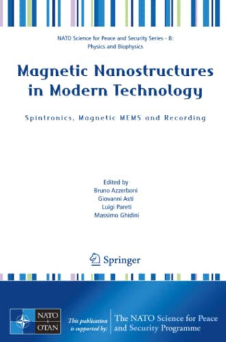 9781402063374: Magnetic Nanostructures in Modern Technology: Spintronics, Magnetic MEMS and Recording (NATO Science for Peace and Security Series B: Physics and Biophysics)