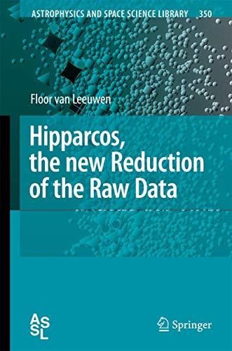 Hipparcos, the New Reduction of the Raw Data: Floor van Leeuwen