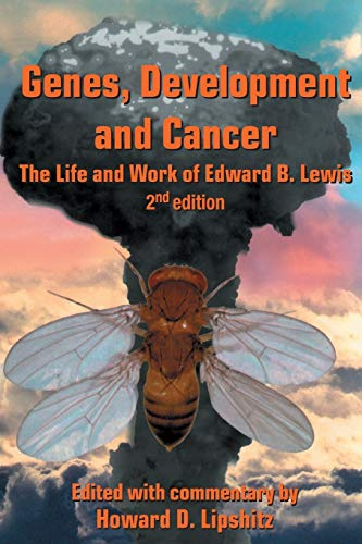 9781402063435: Genes, Development and Cancer: The Life and Work of Edward B. Lewis