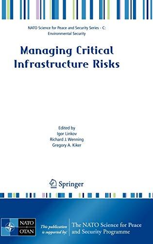 Managing Critical Infrastructure Risks: Igor Linkov