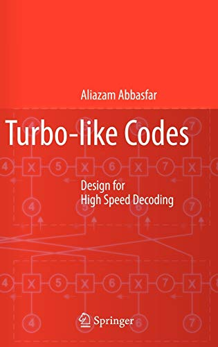 Turbo-like Codes: Aliazam Abbasfar