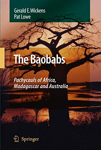 9781402064302: The Baobabs: Pachycauls of Africa, Madagascar and Australia