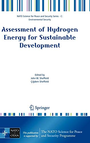 Assessment of Hydrogen Energy for Sustainable Development: John W. Sheffield
