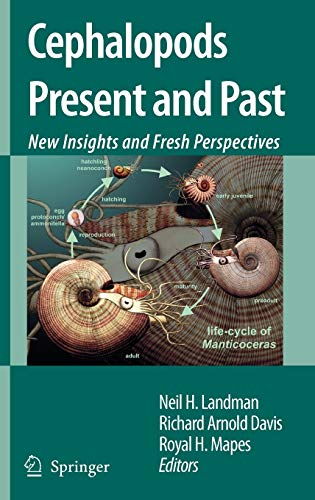 Cephalopods Present and Past New Insights and Fresh Perspectives