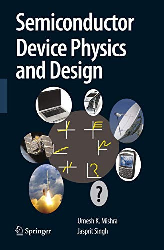 9781402064807: Semiconductor Device Physics and Design (Series on Integrated Circuits and Systems)