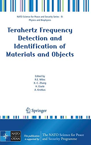 Terahertz Frequency Detection and Identification of Materials and Objects: R. E. Miles