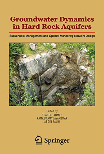 9781402065392: Groundwater Dynamics in Hard Rock Aquifers: Sustainable Management and Optimal Monitoring Network Design