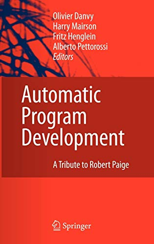 9781402065842: Automatic Program Development: A Tribute to Robert Paige