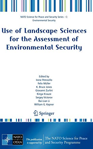 Use of Landscape Sciences for the Assessment of Environmental Security: Irene Petrosillo