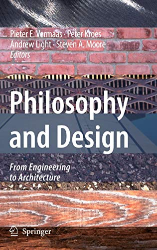9781402065903: Philosophy and Design: From Engineering to Architecture