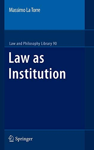 9781402066061: Law as Institution: Normative Language Between Power and Values (Law and Philosophy Library)