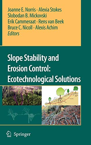 9781402066757: Slope Stability and Erosion Control: Ecotechnological Solutions