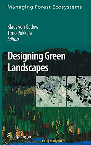 9781402067587: Designing Green Landscapes (Managing Forest Ecosystems)
