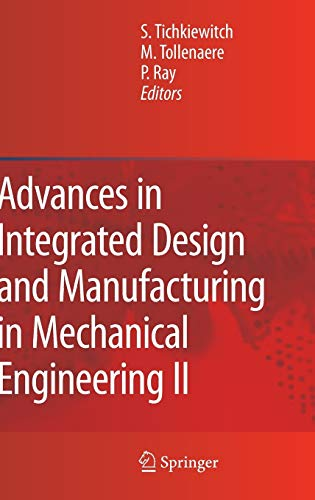 Advances in Integrated Design and Manufacturing in Mechanical Engineering II: Pascal Ray