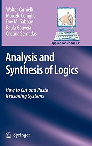 9781402067815: Analysis and Synthesis of Logics: How to Cut and Paste Reasoning Systems (Applied Logic Series)