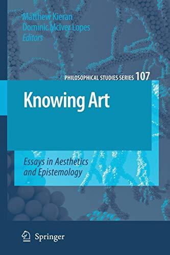 9781402067853: Knowing Art: Essays in Aesthetics and Epistemology (Philosophical Studies Series)