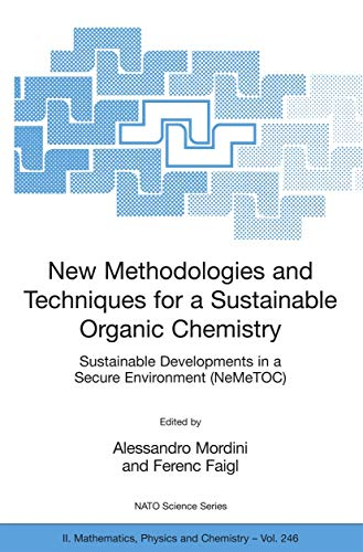 New Methodologies and Techniques for a Sustainable Organic Chemistry: Alessandro Mordini