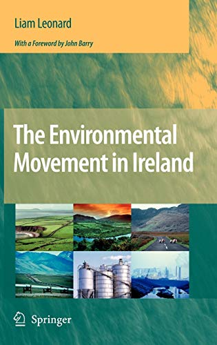 The Environmental Movement in Ireland (Hardback): Liam Leonard