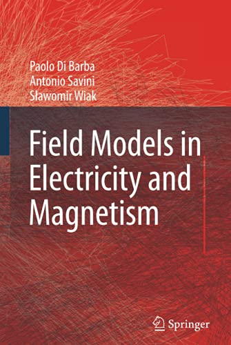 9781402068423: Field Models in Electricity and Magnetism