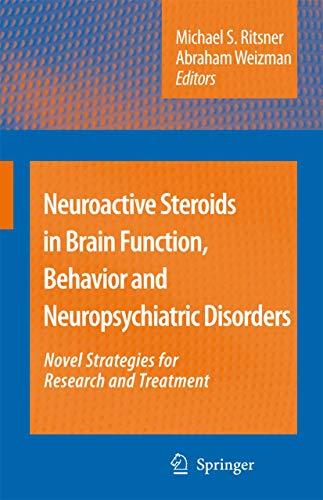 Neuroactive Steroids in Brain Function, Behavior and Neuropsychiatric Disorders: Novel Strategies ...