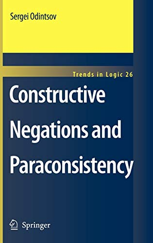 9781402068669: Constructive Negations and Paraconsistency (Trends in Logic)