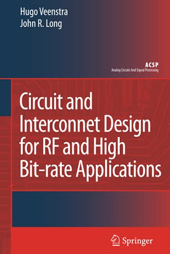 9781402068829: Circuit and Interconnect Design for RF and High Bit-rate Applications (Analog Circuits and Signal Processing)