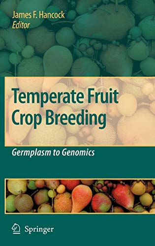 Temperate Fruit Crop Breeding: Germplasm to Genomics (Hardback)