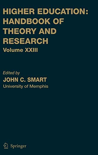 Higher Education: Handbook of Theory and Research 23: John C. Smart