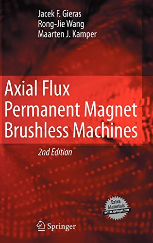 9781402069932: Axial Flux Permanent Magnet Brushless Machines