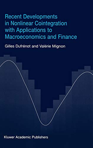 Recent Developments in Nonlinear Cointegration with Applications to Macroeconomics and Finance: ...