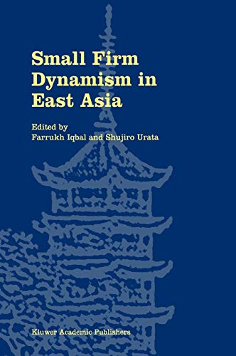 9781402070471: Small Firm Dynamism in East Asia