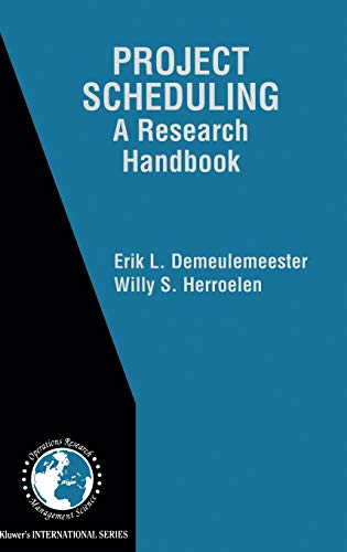 9781402070518: Project Scheduling: A Research Handbook (International Series in Operations Research & Management Science)