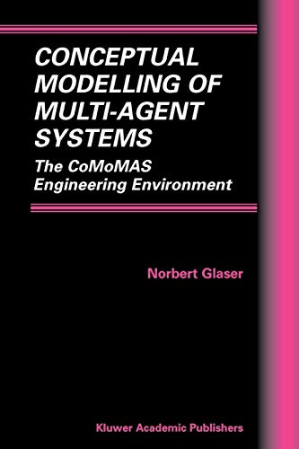 9781402070617: Conceptual Modelling of Multi-Agent Systems: The CoMoMAS Engineering Environment (Multiagent Systems, Artificial Societies, and Simulated Organizations)