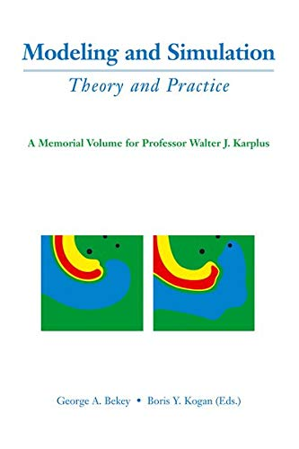 9781402070624: Modeling and Simulation: Theory and Practice: A Memorial Volume for Professor Walter J. Karplus (1927–2001)