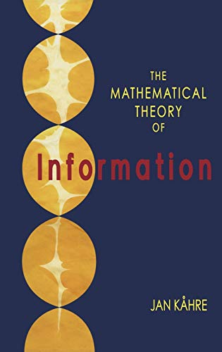 9781402070648: The Mathematical Theory of Information (The Springer International Series in Engineering and Computer Science)