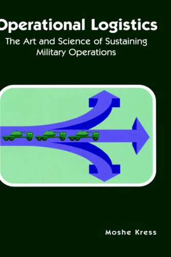 9781402070846: Operational Logistics: The Art and Science of Sustaining Military Operations