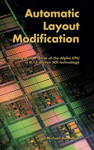 9781402070914: Automatic Layout Modification: Including design reuse of the Alpha CPU in 0.13 micron SOI technology