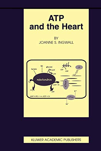 9781402070938: ATP and the Heart (Basic Science for the Cardiologist)
