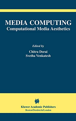 9781402071027: Media Computing: Computational Media Aesthetics (The International Series in Video Computing)