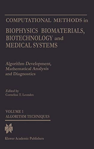 Computational Methods In Biophysics, Biomaterials, Biotechnology And Medical Systems(4 Volume Set)