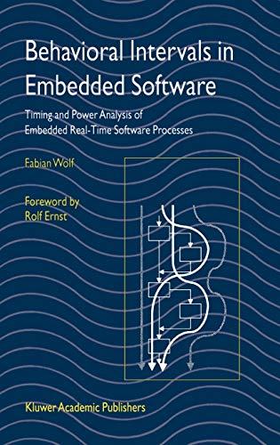 9781402071355: Behavioral Intervals in Embedded Software: Timing and Power Analysis of Embedded Real-Time Software Processes