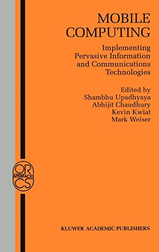 9781402071379: Mobile Computing: Implementing Pervasive Information and Communications Technologies