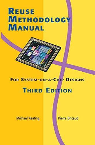 9781402071416: Reuse Methodology Manual for System-On-A-Chip Designs