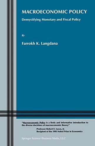 Macroeconomic Policy: Demystifying Monetary and Fiscal Policy: Langdana, Farrokh K.