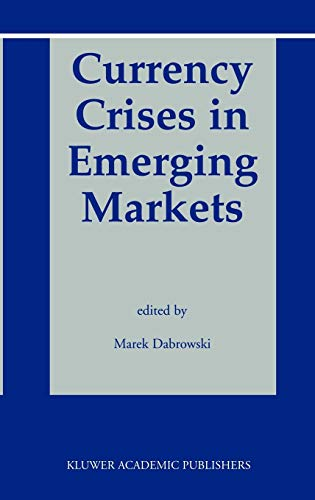 9781402071508: Currency Crises in Emerging Markets