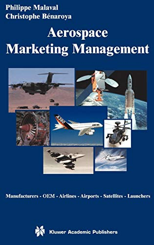 9781402071515: Aerospace Marketing Management: Manufacturers · OEM · Airlines · Airports · Satellites · Launchers
