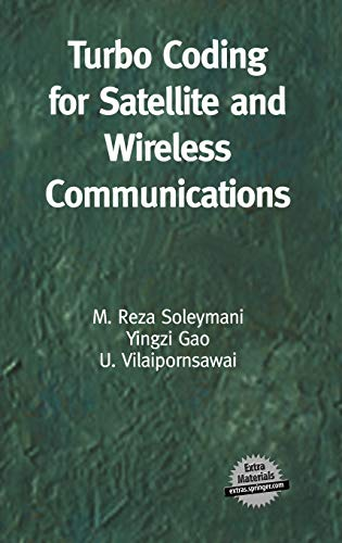 Turbo Coding for Satellite and Wireless Communications (The Springer International Series in ...
