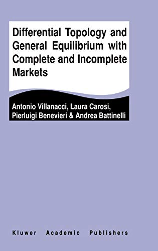 9781402072017: Differential Topology and General Equilibrium with Complete and Incomplete Markets